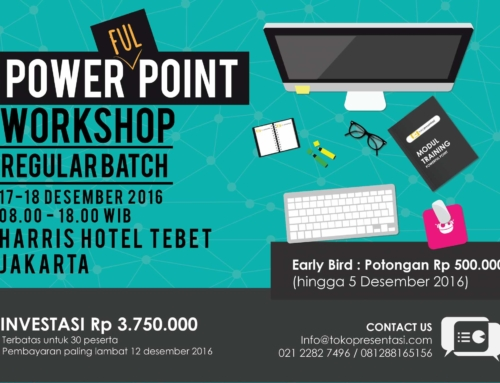 Powerful Point Workshop Regular Batch Desember 2016