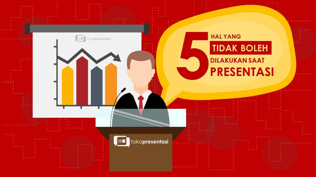 post 5 hal yang tidak boleh dilakukan dalam presentasi jasa presentasi jasa desain powerpoint slide design