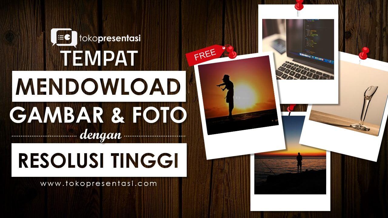 post tempat mendownload gambar free images dengan resolusi tinggi jasa ppt desain ppt desain powerpoint