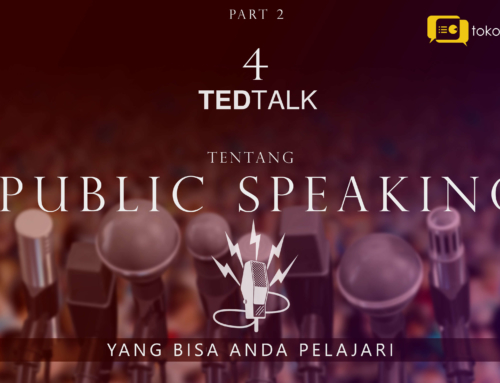 4 poin penting dari TED Talk tentang Presentasi Hebat