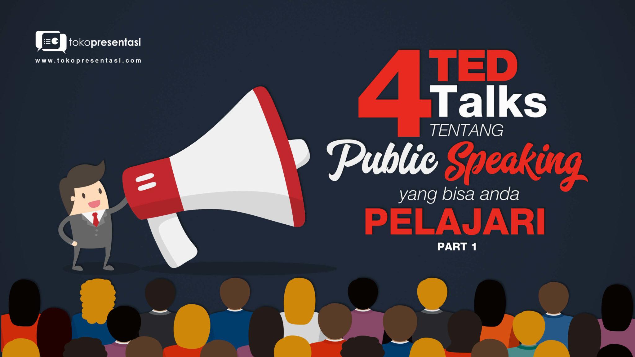 Training presentasi Tips presentasi 4 TED Talk tentang Publik Speaking tokopresentasi.com