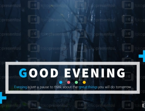 Download Gratis Slide PPT Cantik : Good Evening (Full Animasi)