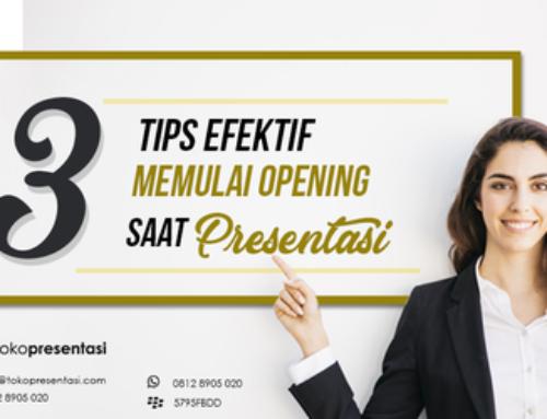 3 Tips Efektif untuk memulai Opening Saat Presentasi