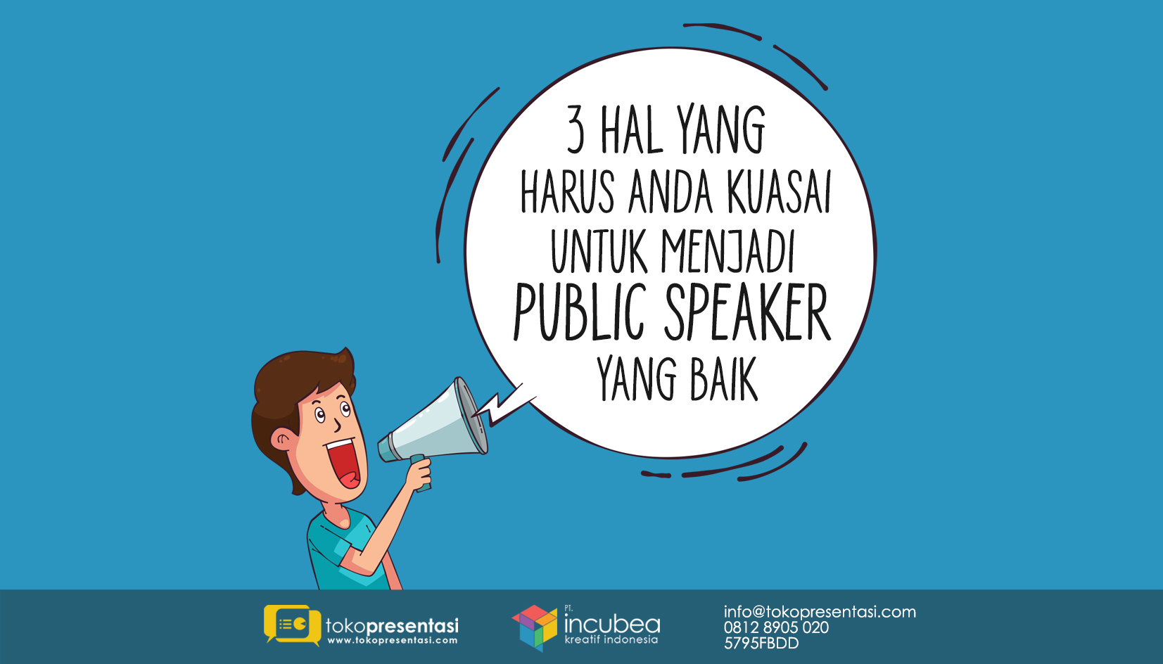 3 hal yang harus dikuasai untuk menjadi public speaker yang baik artikel tokopresentasi