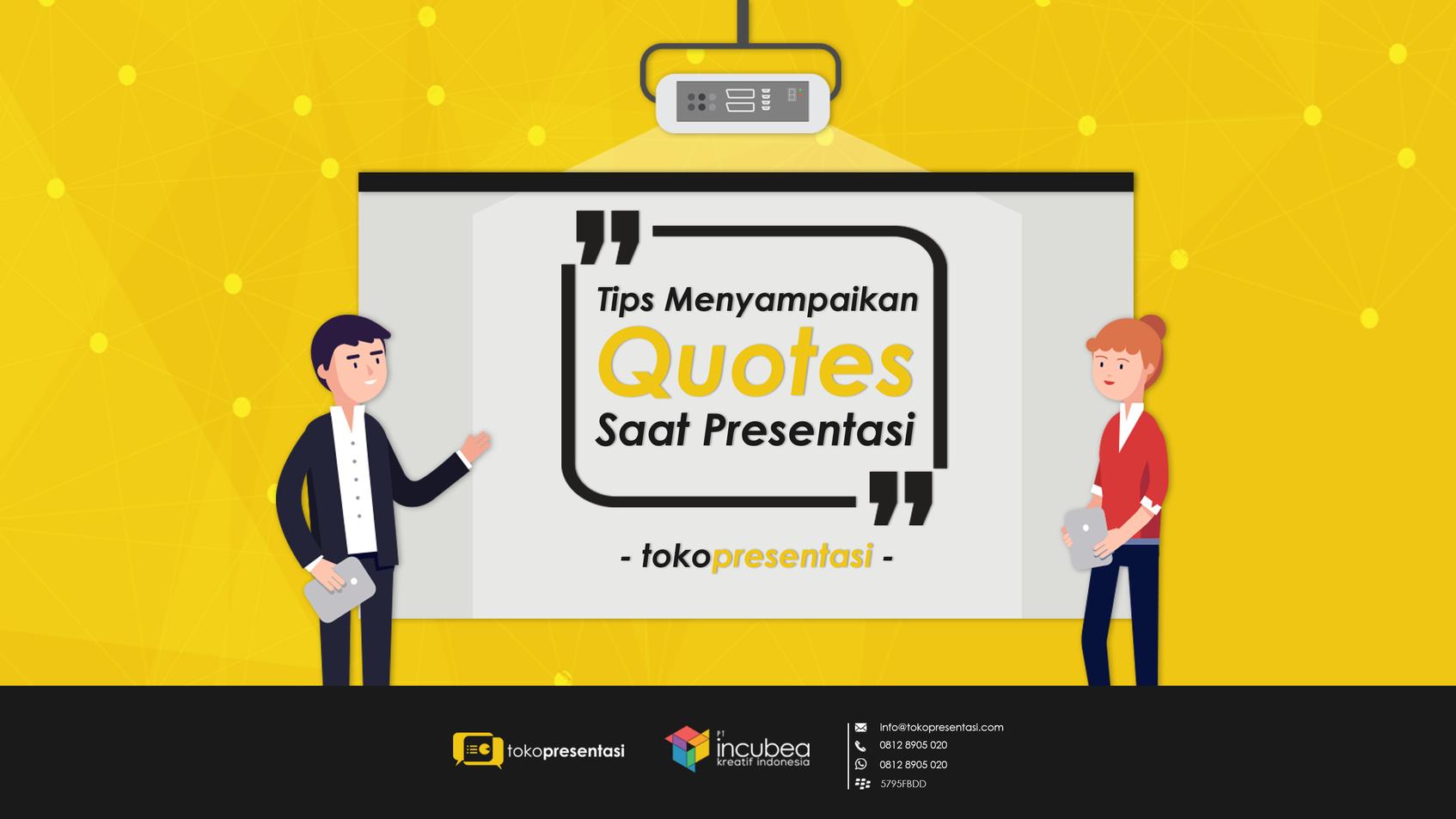artikel_tips_menyampaikan_quotes_saat_presentasi_tokopresentasi-