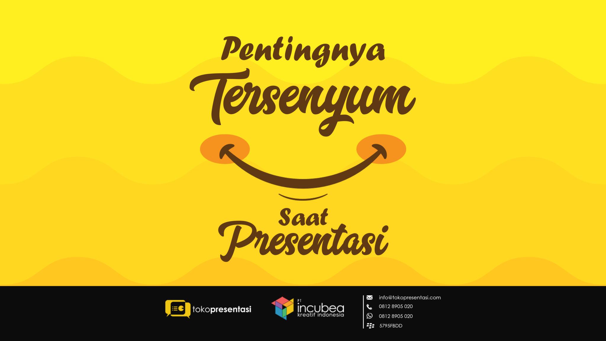 tips presentasi pentingnya tersenyum saat presentasi