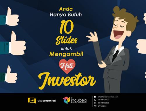 Anda hanya butuh 10 slide untuk mengambil hati investor