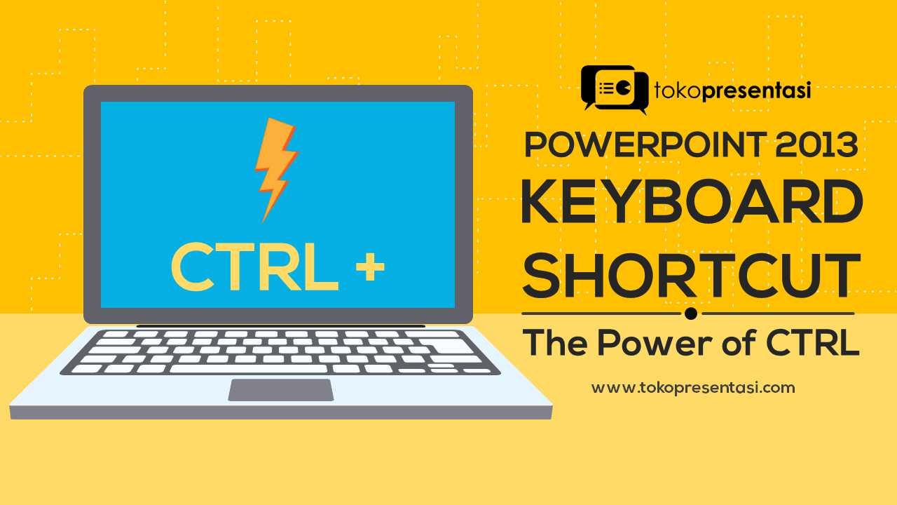post keyboard shortcut powerpoint 2013 jasa ppt jasa presentasi desain ppt_compressed