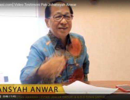 Testimoni dari Pak Johansyah Anwar