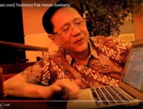 Testimoni dari Pak Hanan Soeharto