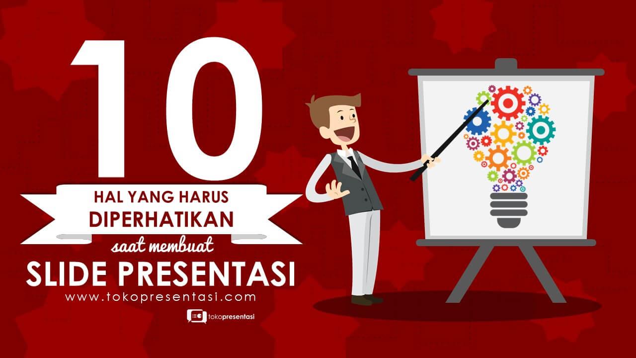 post 10 hal yang harus diperhatikan saat membuat slide presentasi desain ppt desain presentasi desain powerpoint