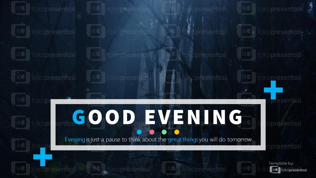 BG 003 Slide PPT opening good evening tokopresentasi
