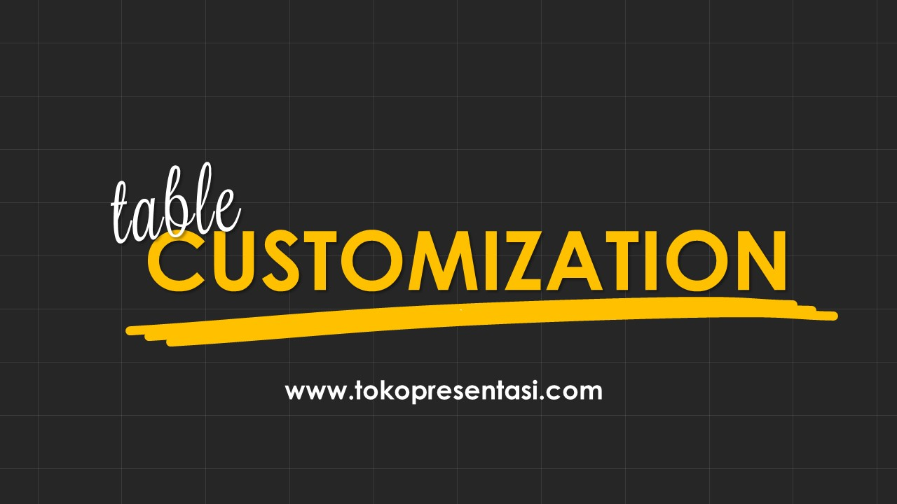 Table Customization Tabel Kreatif dan Unik Powerpoint Tokopresentasi