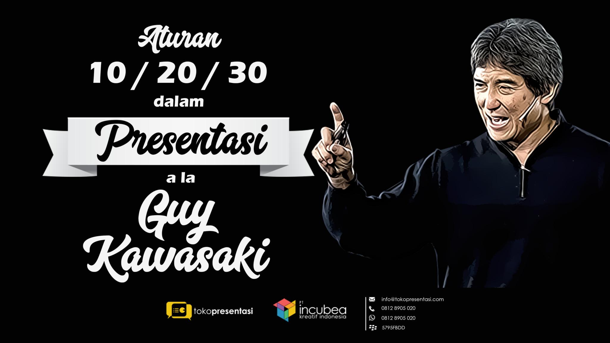 tips presentasi aturan 10-20-30 dalam presentasi ala guy kawasaki