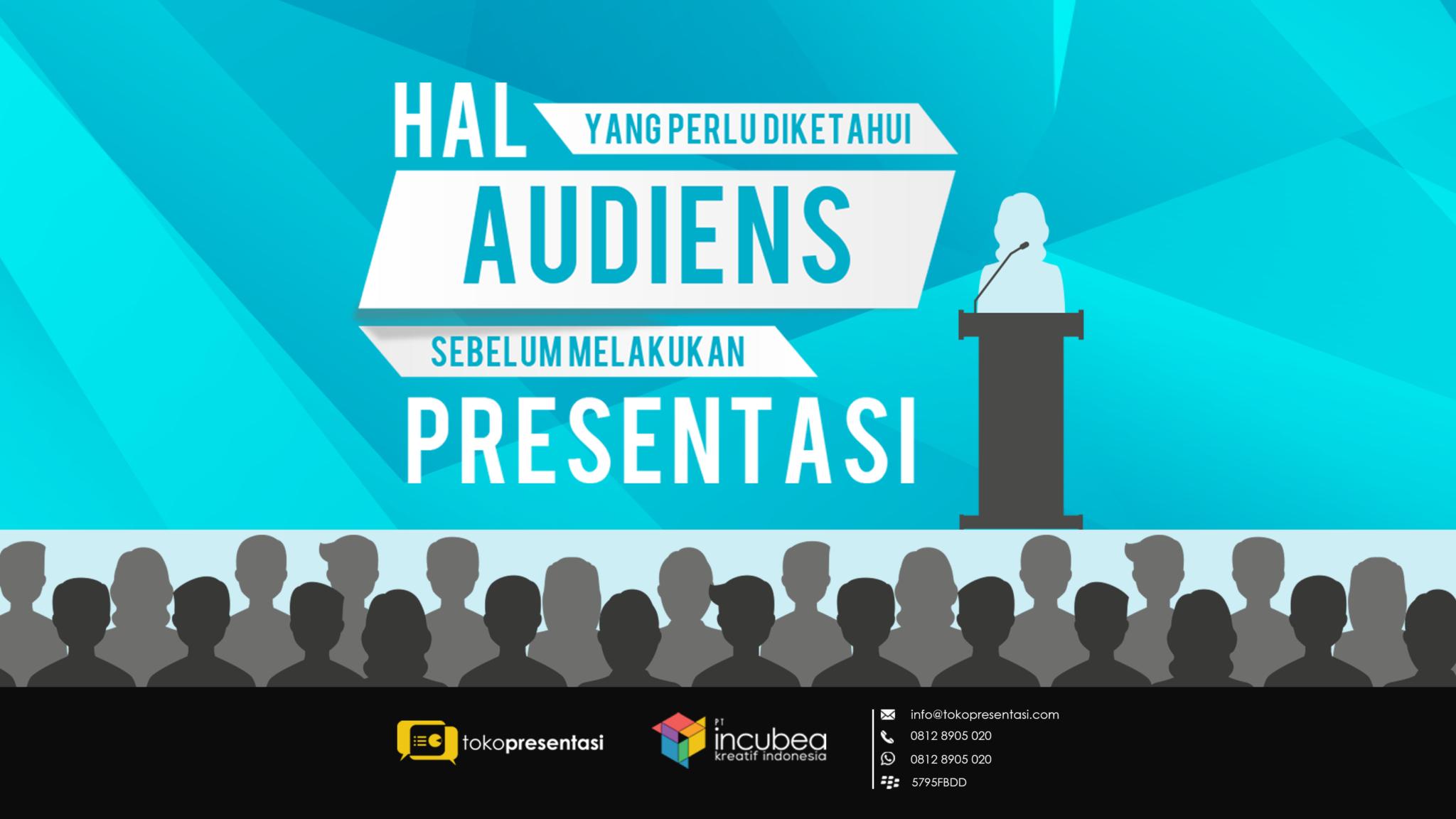 tips presentasi kenali audiens saat presentasi