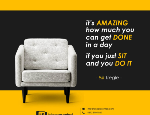 Bill Tregle Quote – Just Sit and You Do It