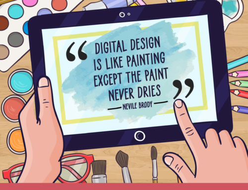 Digital Design is Like Painting except The Paint Never Dries