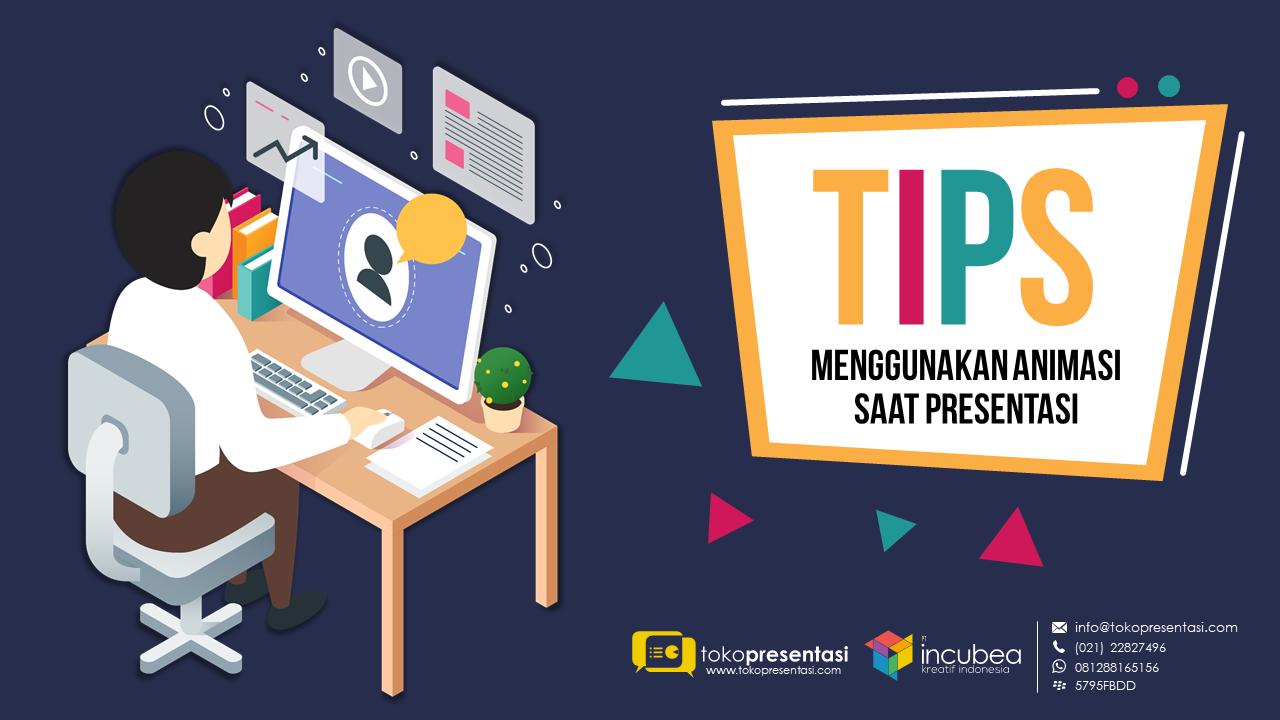 tips menggunakan animasi saat presentasi - tokopresentasi