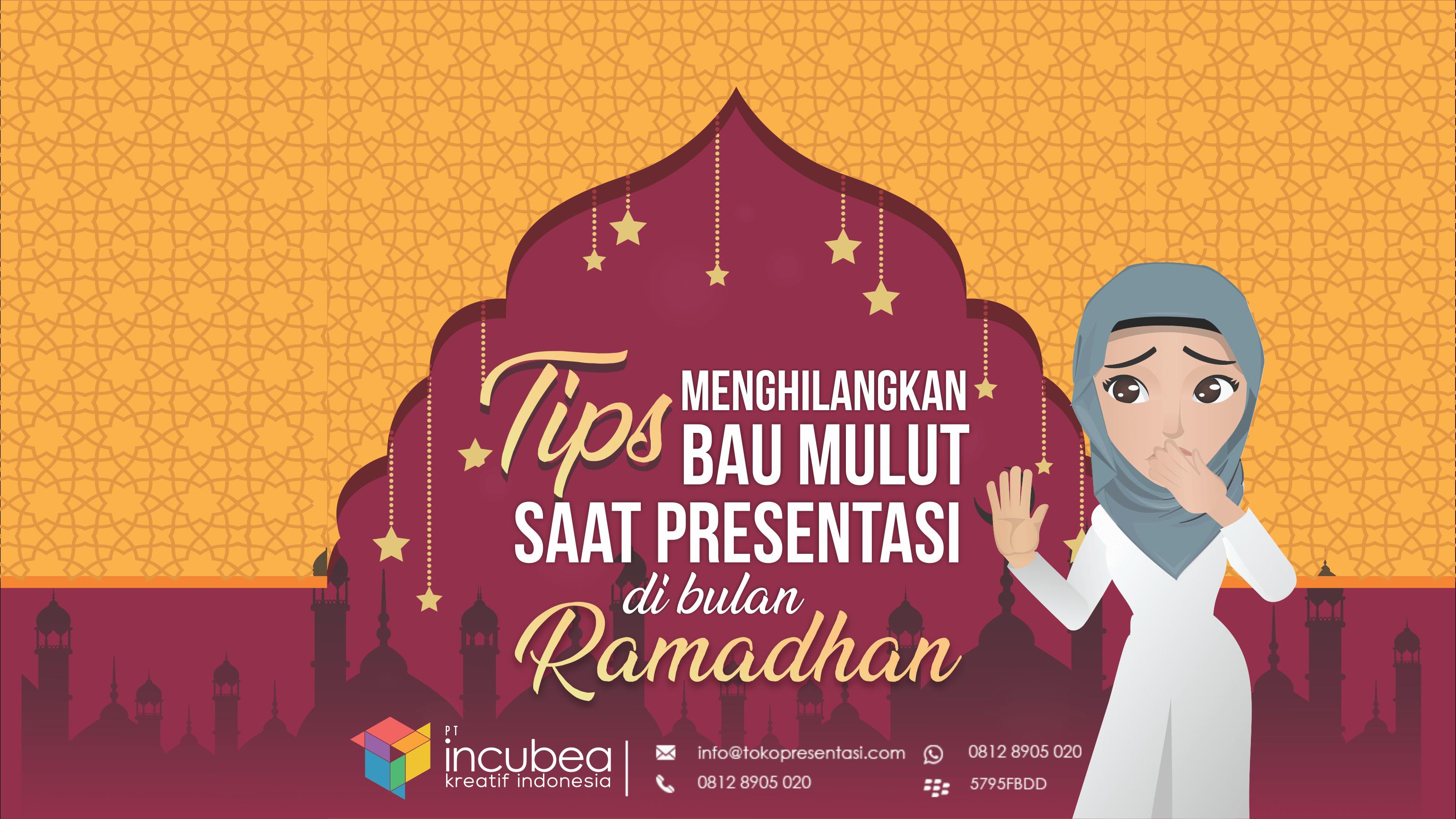 tips menghilangkan bau mulut saat presentasi di bulan ramadhan - tokopresentasi