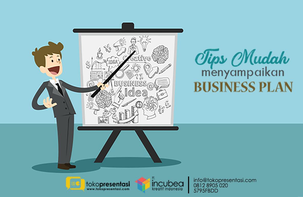 Tips Mudah Menyampaikan Business Plan - Tokopresentasi