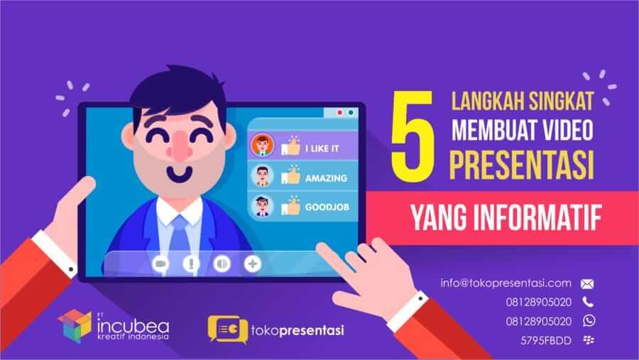 5 Langkah Singkat Membuat Video Presentasi yang Informatif - Tokopresentasi