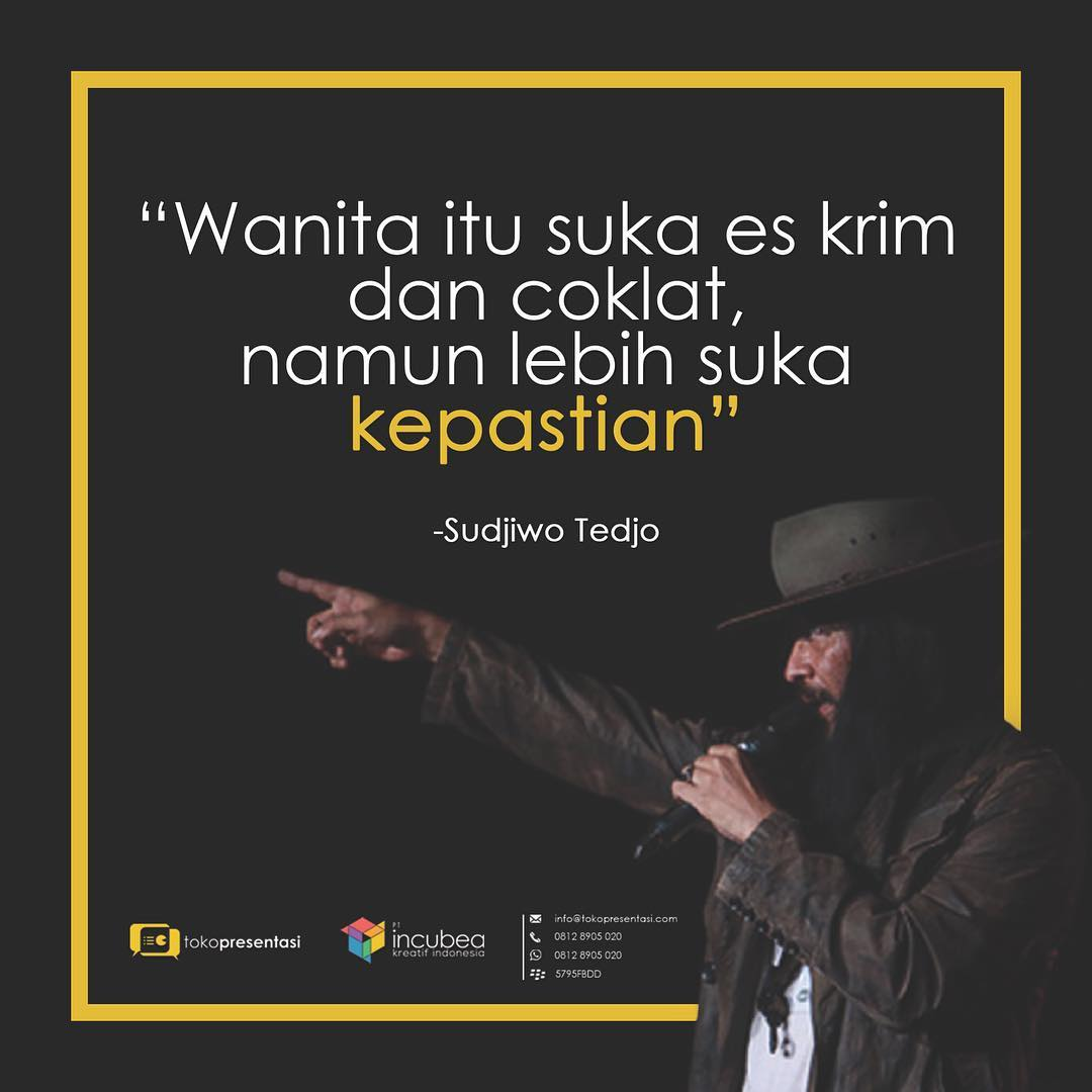 Konten Sosial Media - Sudjiwo Tedjo Quotes